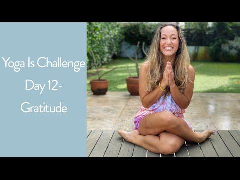 Yoga Challenge Day 12 —Gratitude