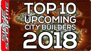 Top 10 City Building Games 2018   Build Ancient Cities, Frostpunk Towns And Bases On Mars