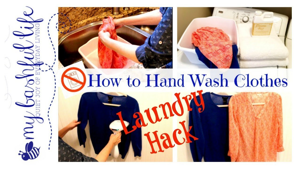Laundry Hack How To Hand Wash Clothes Youtube