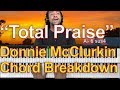 Gambar cover #35: Total Praise  Chord Breakdown - Donnie McClurkin Version