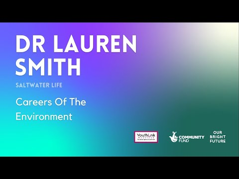 Dr Lauren Smith - Saltwater Life | CAREERS OF THE ENVIRONMENT