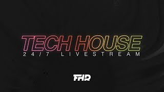 Tech House Radio | 24/7 Livestream