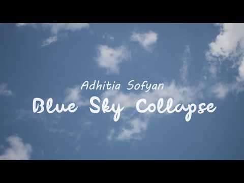 Adhitia Sofyan - Blue Sky Collapse [Lyric Video]