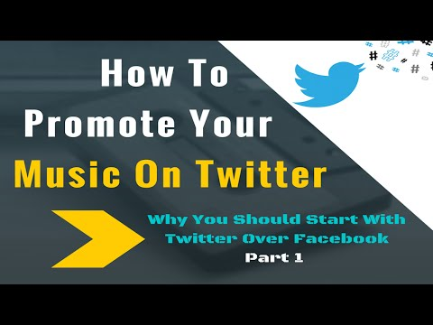 How To Promote Your Music On Twitter Part 1 : Why You Should Start With Twitter
