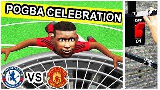 Pogba Goal and Celebration | Chelsea vs Manchester United 0-2 | Parody