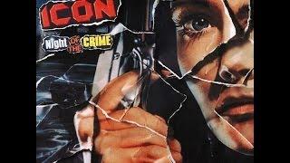 Icon - Night Of The Crime (Full Album) 1985