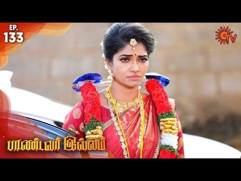 Pandavar Illam - Episode 133 | 26th December 19 | Sun TV Serial | Tamil Serial