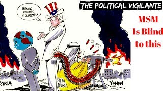 Corp Media Leaves Out Truth About Saudis — The Political Vigilante
