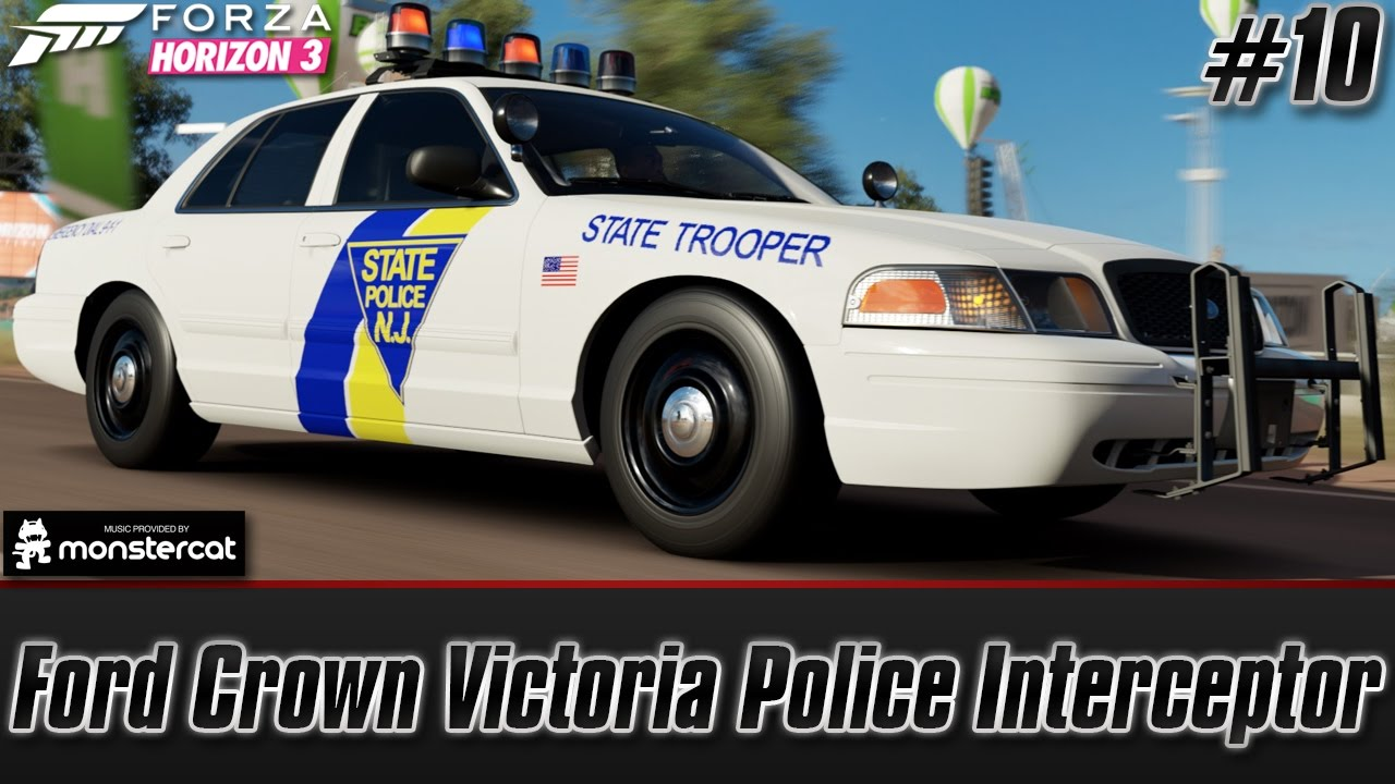 Forza horizon 3 1000 hp twin turbo crown vic police interceptor nj state trooper episode 10 youtube