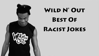 Wild N' Out I Best Of Racist & Stereotypical Jokes #BestOf