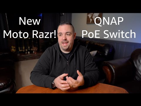 Moto Razr And QNAP PoE Edge Switch - Ep. 4 - Cajoling Tech Of The Week