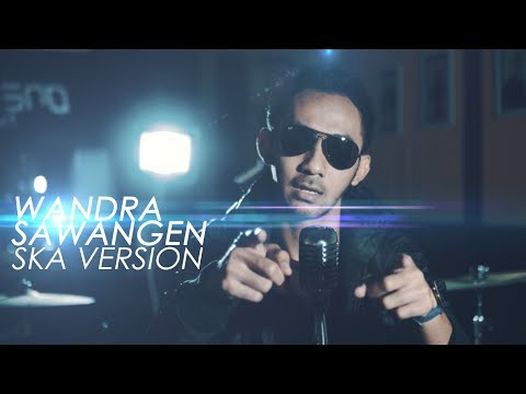 Sawangen SKA - Wandra (Official Music Video)