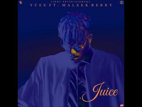 Ycee ft Maleek Berry  -- Juice (Karaoke)