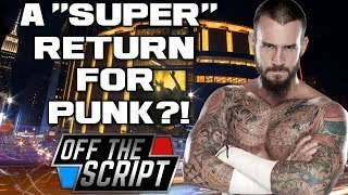 CM PUNK MSG RETURN!? Ring Of Honor OFFER TO CM PUNK For G1 Supercard | Off The Script 232 Part 3