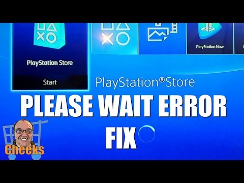 PS4 Store Not Working - Please Wait Error - BACK UP BEFORE TRYING!