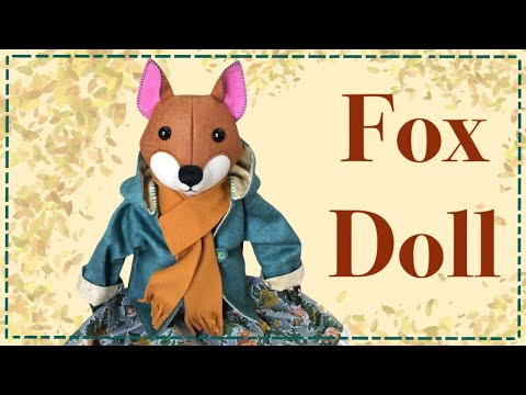 How To Make A Fox Cloth Doll || FREE PATTERN || Full Tutorial With Lisa Pay