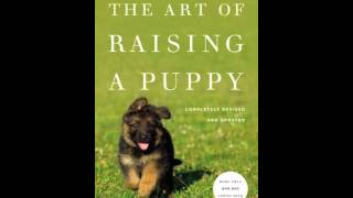 Home Book Review: The Art Of Raising A Puppy (revised Edition) By Monks Of New Skete