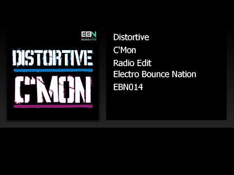 Distortive - C'Mon (Radio Edit)