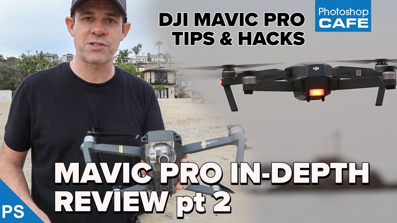 DJI MAVIC PRO drone, Tutorial, undocumented tips and hacks