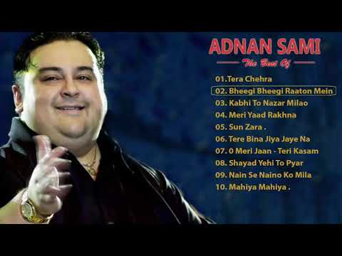 Adnan Sami Tera Chehra / Best Of Adnan Sami ❤ Adnan Sami Top Hit Songs 🔥 Bollywood 2019 Most Song