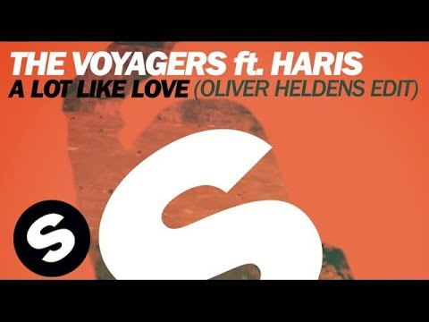 The Voyagers ft. Haris  A Lot Like Love Oliver Heldens Edit