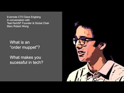 What does a CTO do? Evernote CTO, Dave Engberg @ TeenTechSF Global Youth Summit