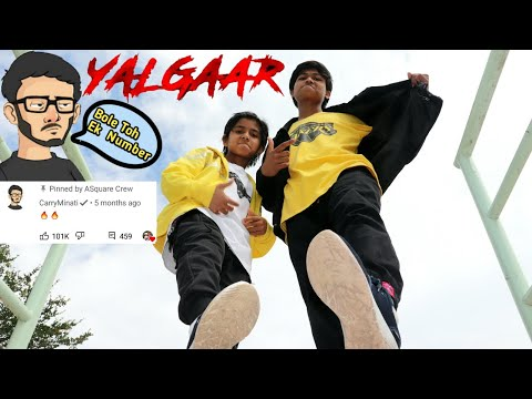 "YALGAAR - Best Dance Video "" CARRYMINATI X Wily Frenzy "" | ASquare Crew | Abhay & Aayush"