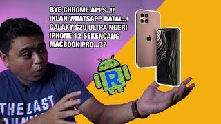 Technow #40: RIP Chrome Apps! Android R, Galaxy S20 Ultra Gila Sih! PlayStation 5, Komplain AirPods