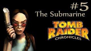 Tomb Raider Chronicles: Russia - The Submarine
