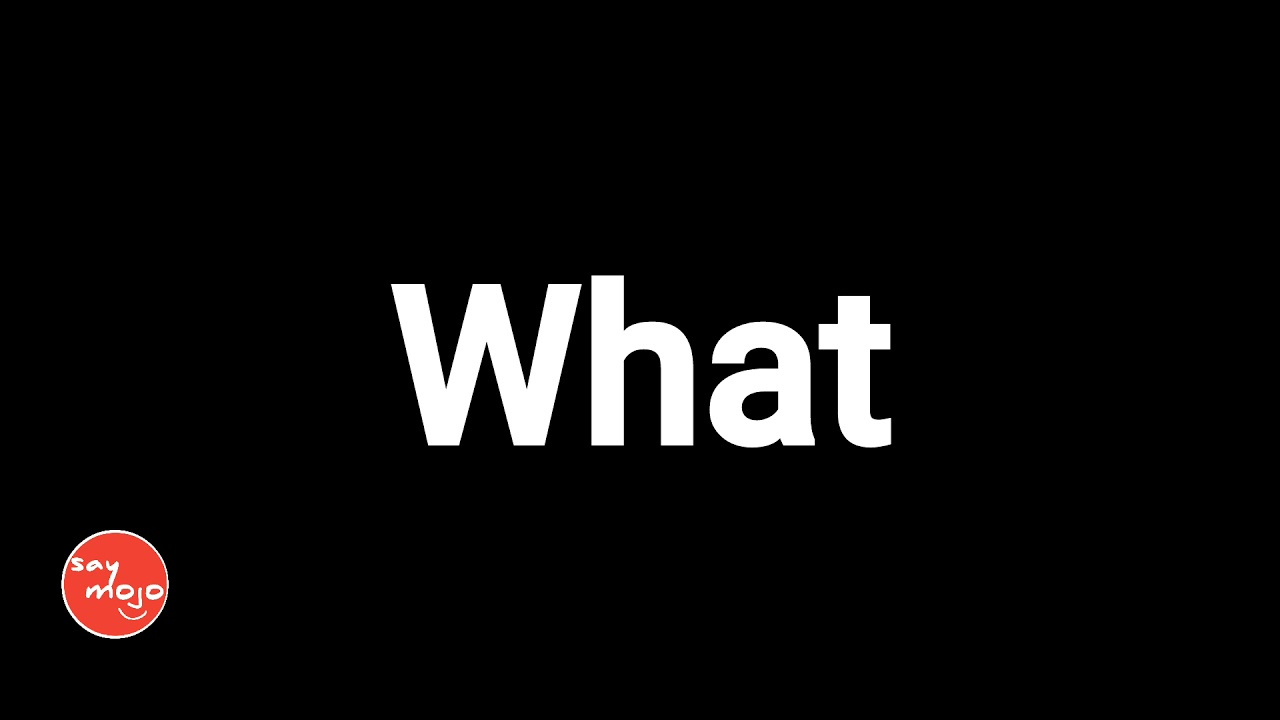 """How To Pronounce """"What""""  How To Say """"What"""" - YouTube"""