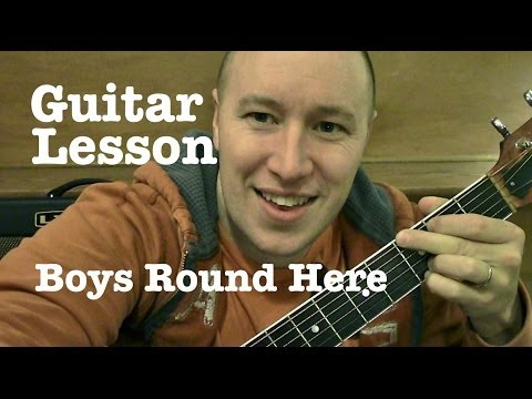 Boys Round Here- Guitar Lesson- Blake Shelton ft Pistol Annies (Todd Downing)
