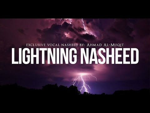 Lightning Nasheed – Beautiful