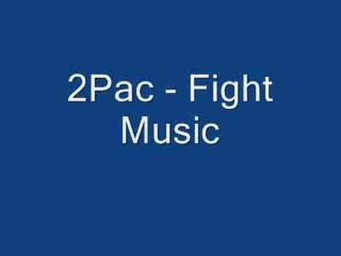 2Pac - Fight Music