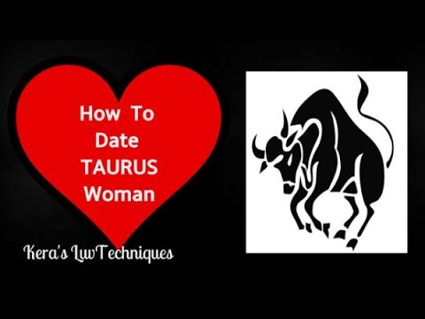 How To Date A Taurus Woman