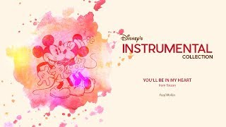 Download lagu Disney Instrumental ǀ Fred Mollin You ll Be In My Heart MP3
