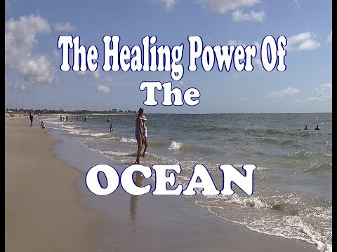 The Healing Power Of The Ocean