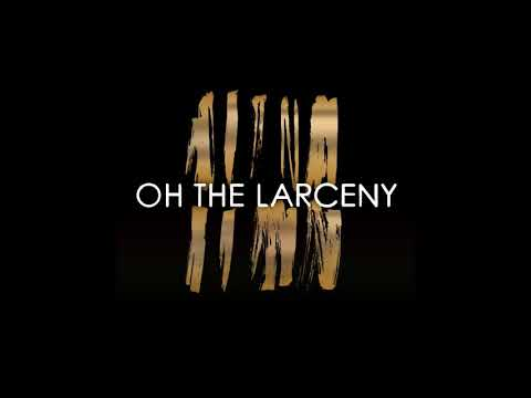 Oh The Larceny - Check It Out