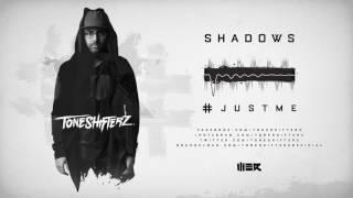 Toneshifterz - Shadows