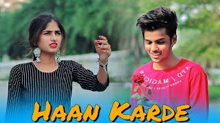 HAAN KARDE | Cute Love Story | Latest Punjabi Song 2020 | ALI | Maahi Queen & Aryan