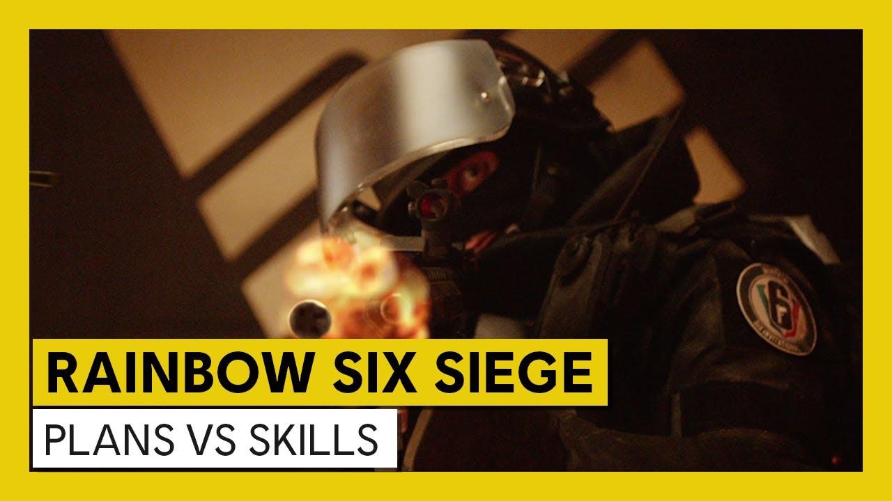 Tom Clancy's Rainbow Six Siege - Les bons joueurs ont du talent, les meilleurs ont un plan