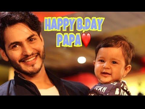 Happy Birthday Papa (Part 1)