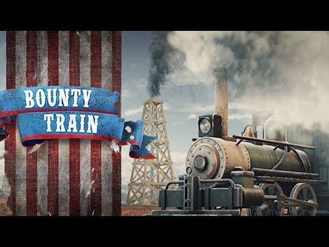 Bounty Train | Gameplay | 2017 | #bountytrain |