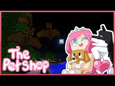THE PET SHOP! Ep4 The Vampire Bats!  Minecraft ROLEPLAY