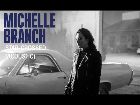 Michelle Branch Star-Crossed (Acoustic)