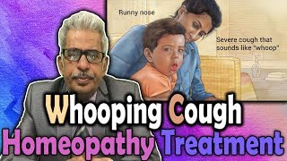 Whooping Cough - Symptoms and Treatment in Homeopathy by Dr P.S. Tiwari