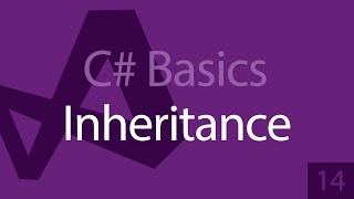 C# Programming Tutorials: Beginners 14 Class Inheritance