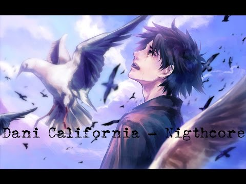 Nightcore - Dani California