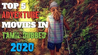 top 5 tamil dubbed adventure movies