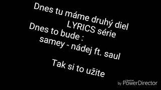 🔊LYRICS#2🕪 (song) samey - nadej ft. saul