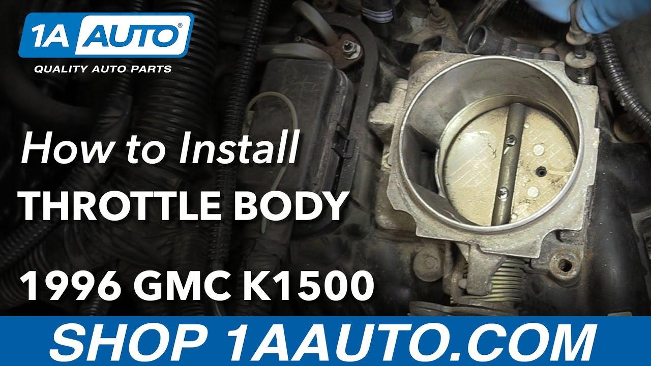 How to Replace Throttle Body 88-98 GMC Sierra K1500 - YouTube